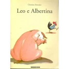 Leo e Albertina - livro infantil Brinque Book