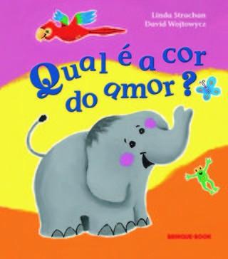 Qual é a cor do amor - livro infantil Brinque Book