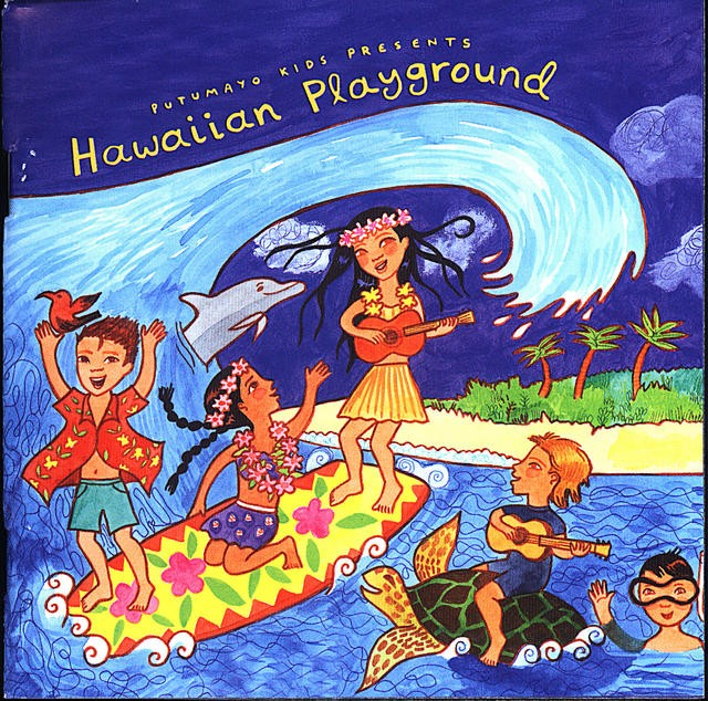 CD Hawaiian playground – Putumayo