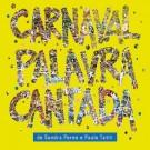 Carnaval Palavra Cantada - CD